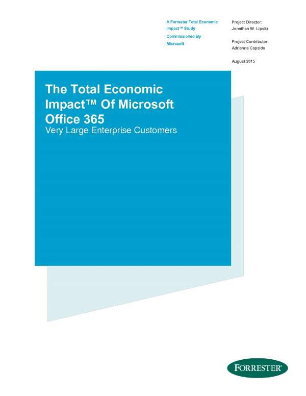 Modern enterprises decrease costs and increase productivity with Microsoft O365