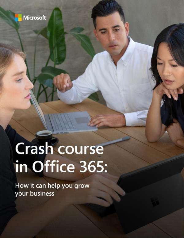 Crash Course in Office 365: How it Can Help You Grow Your Business