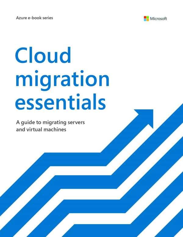 Cloud migration essentials
